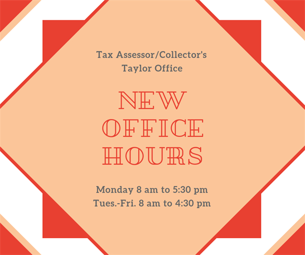 Taylor Tax Office Adopts New Hours