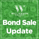 Williamson County Sells Bonds at Lowest Rate Since 1956